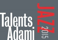 Talents Jazz ADAMI 2015